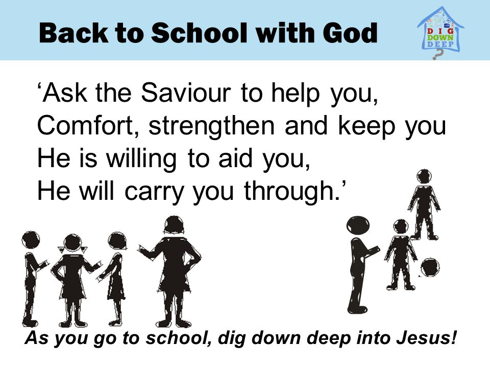 Back to School with God 'Ask the Saviour to help you,