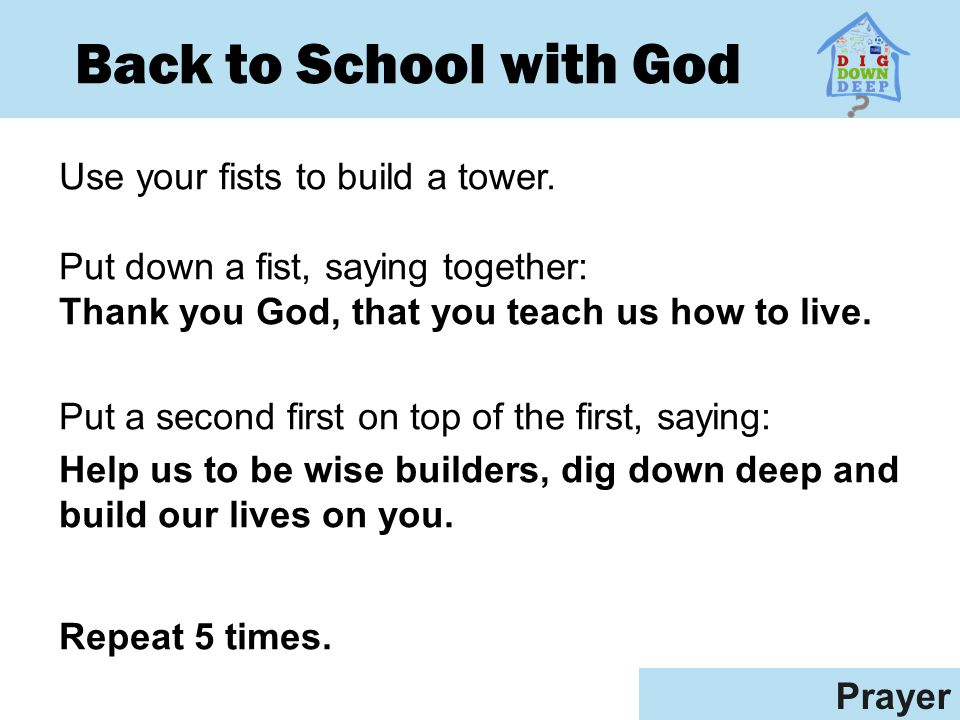 Back to School with God Use your fists to build a tower.