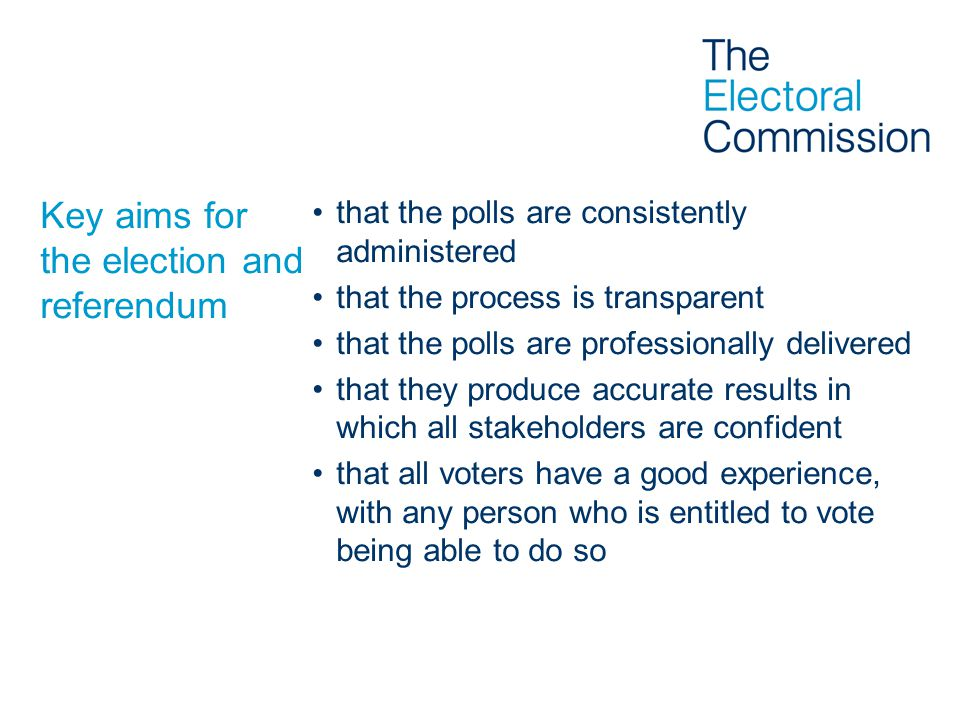 Key aims for the election and referendum