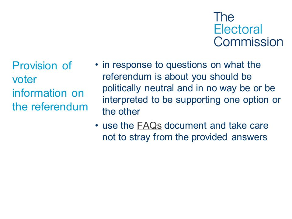 Provision of voter information on the referendum