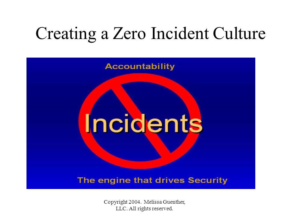 Creating a Zero Incident Culture
