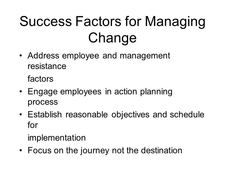 Success Factors for Managing Change
