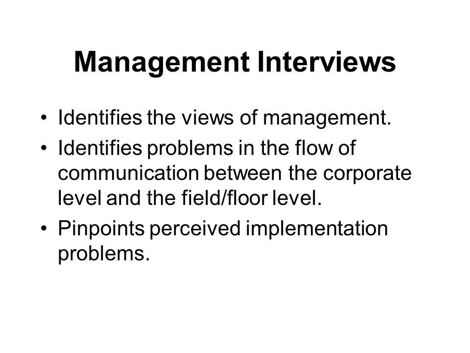 Management Interviews