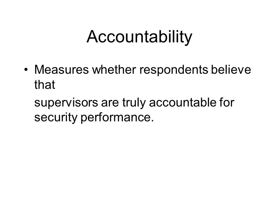 Accountability Measures whether respondents believe that
