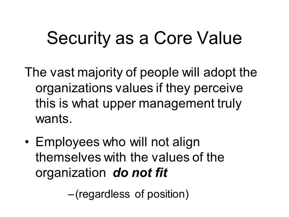 Security as a Core Value