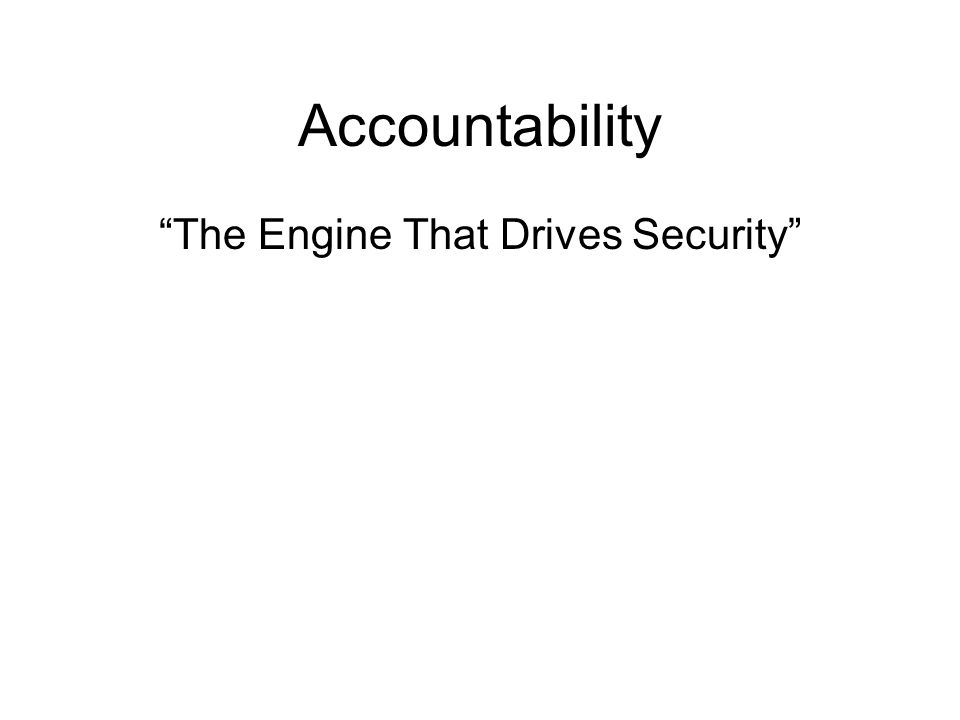 The Engine That Drives Security