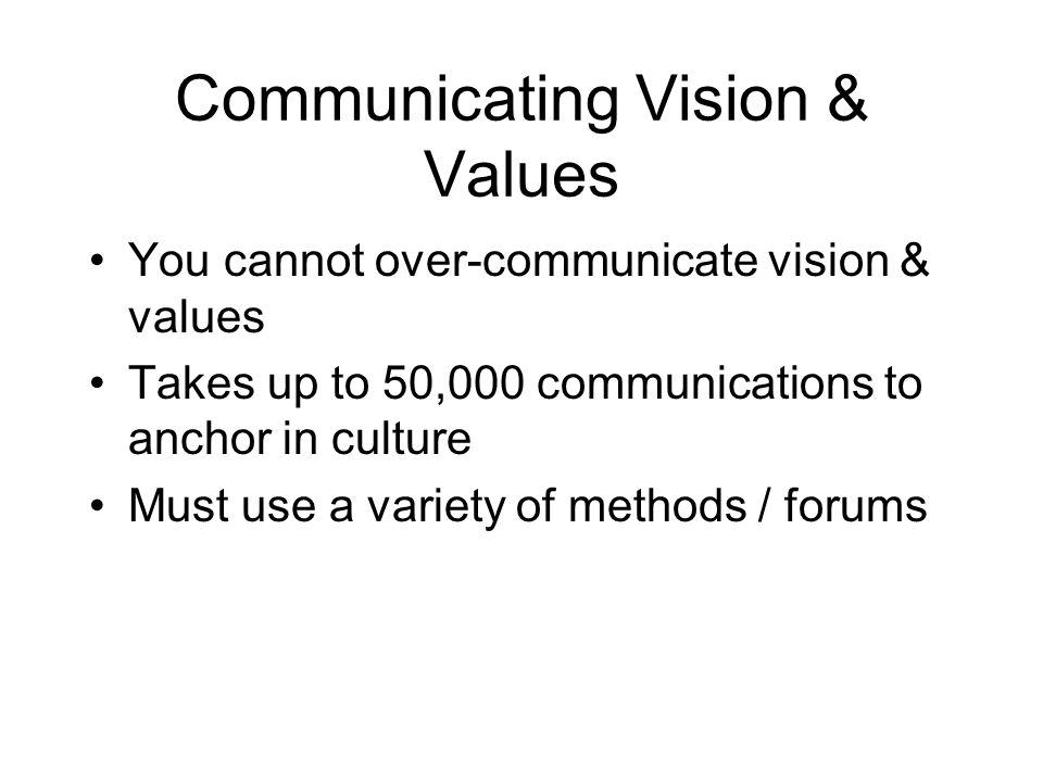 Communicating Vision & Values