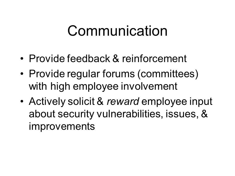 Communication Provide feedback & reinforcement