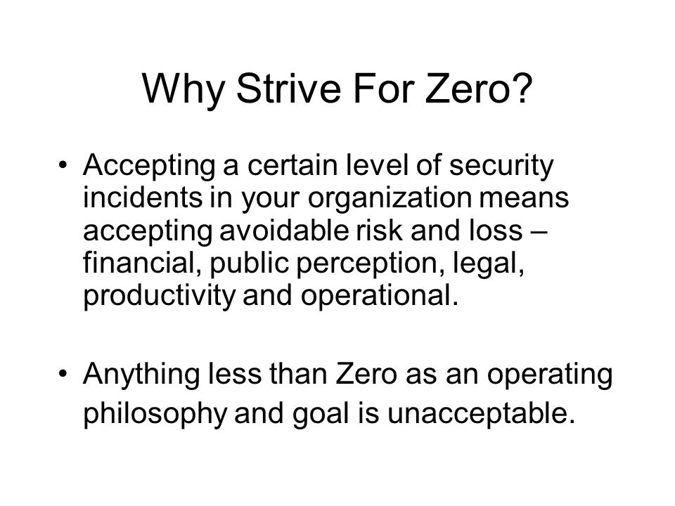Why Strive For Zero