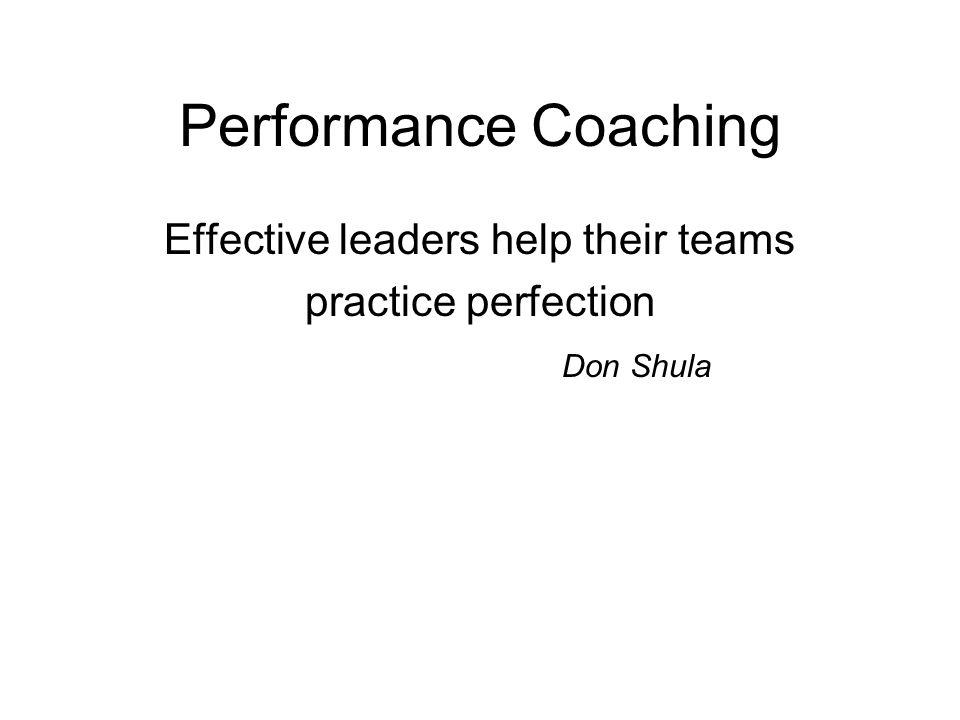 Effective leaders help their teams