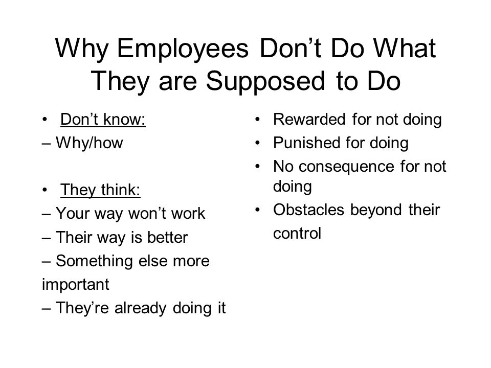 Why Employees Don't Do What They are Supposed to Do