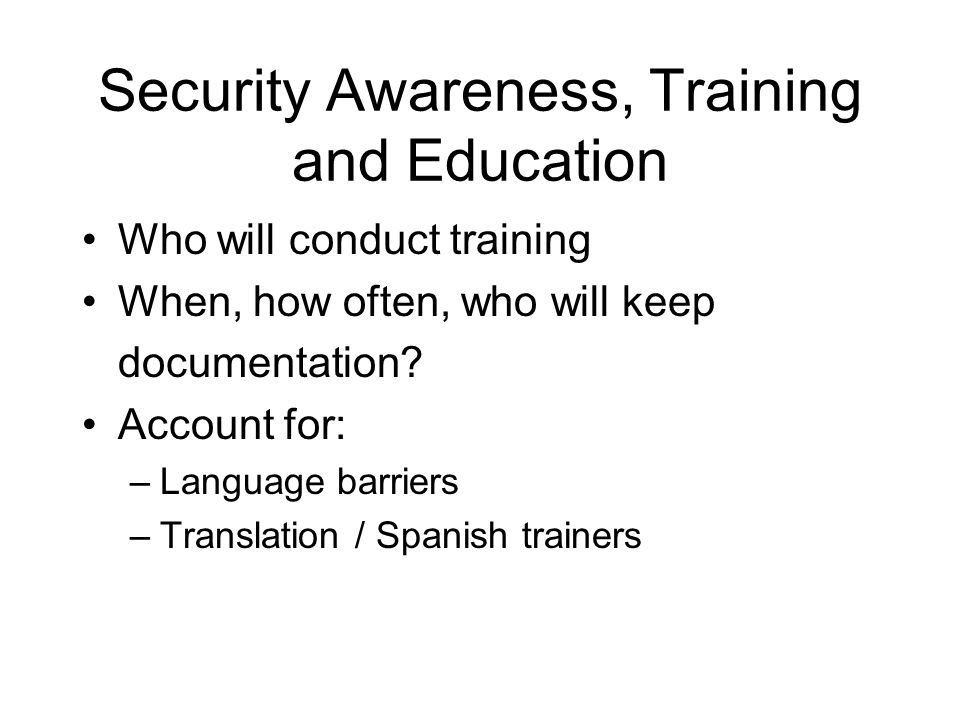 Security Awareness, Training and Education