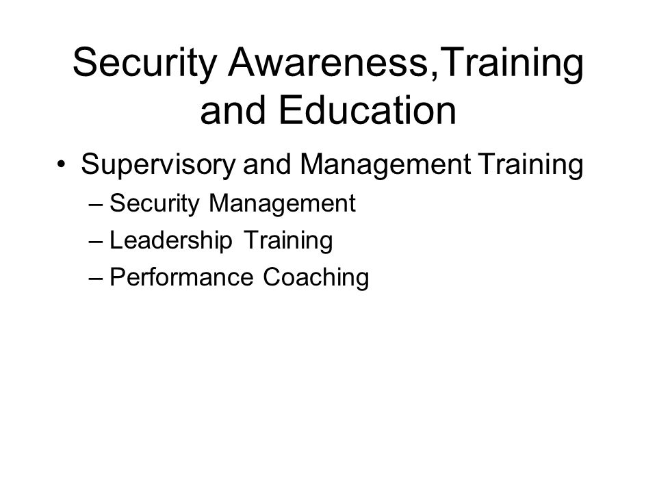 Security Awareness,Training and Education
