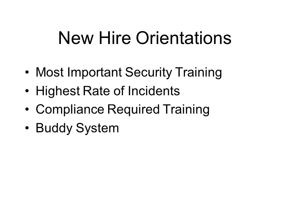 New Hire Orientations Most Important Security Training