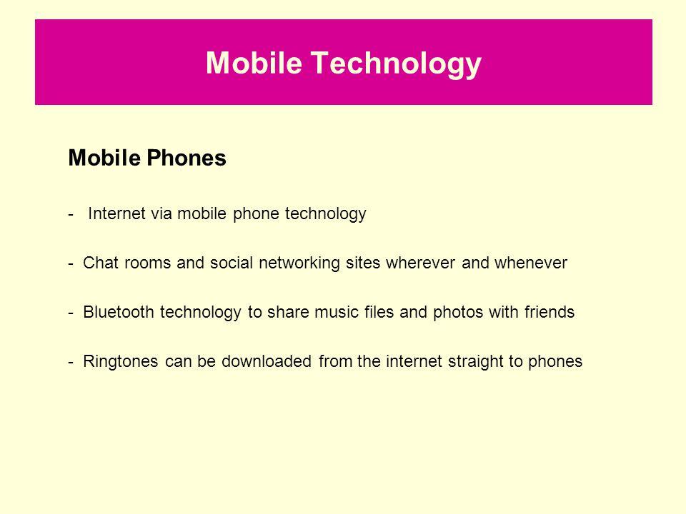 Mobile Technology Mobile Phones - Internet via mobile phone technology