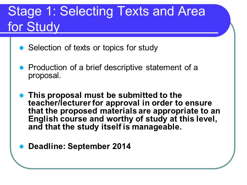 Stage 1: Selecting Texts and Area for Study