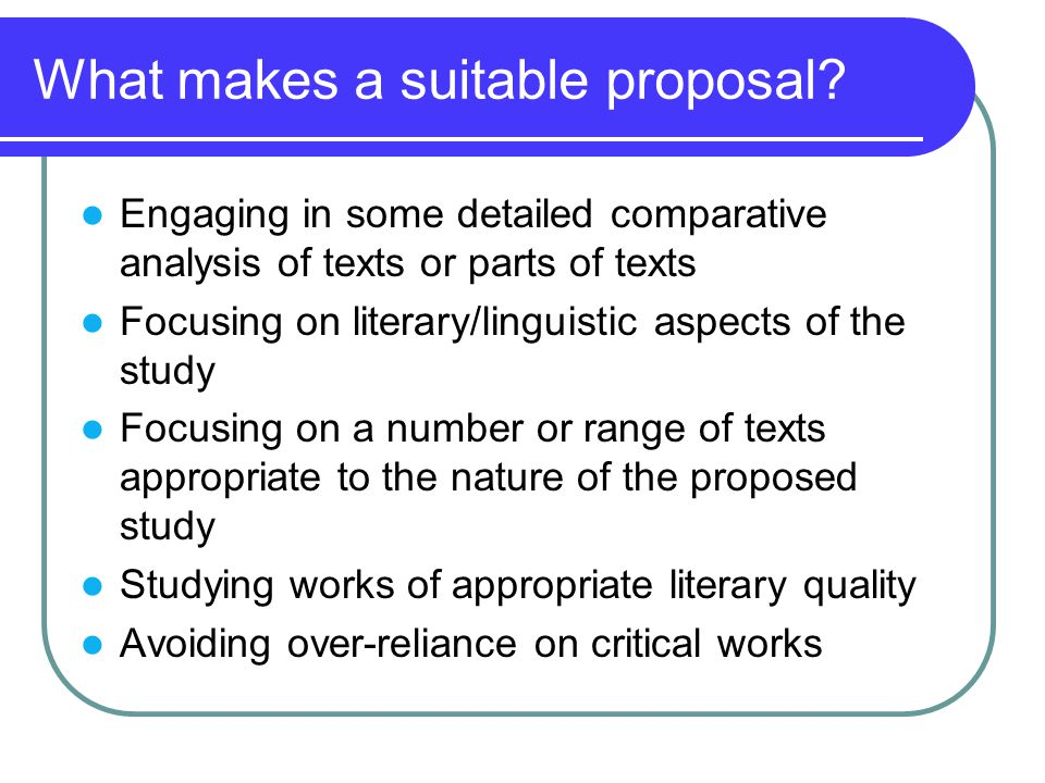 What makes a suitable proposal