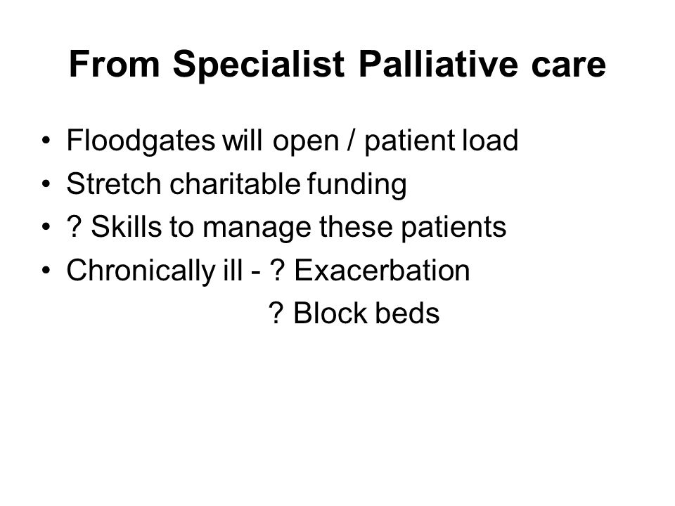 From Specialist Palliative care