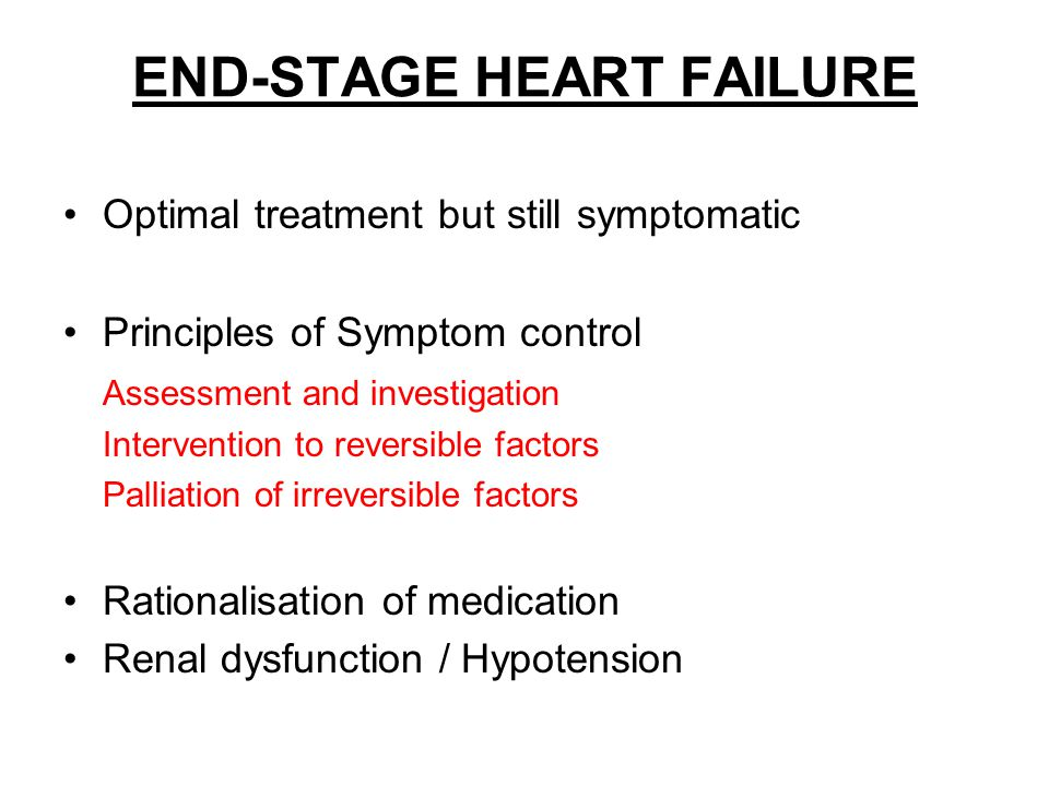 END-STAGE HEART FAILURE