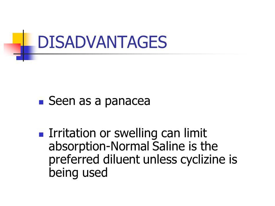 DISADVANTAGES Seen as a panacea