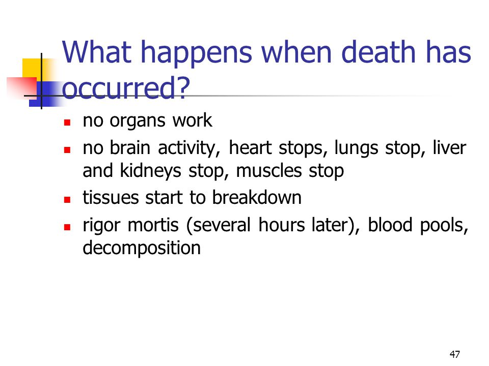 What happens when death has occurred
