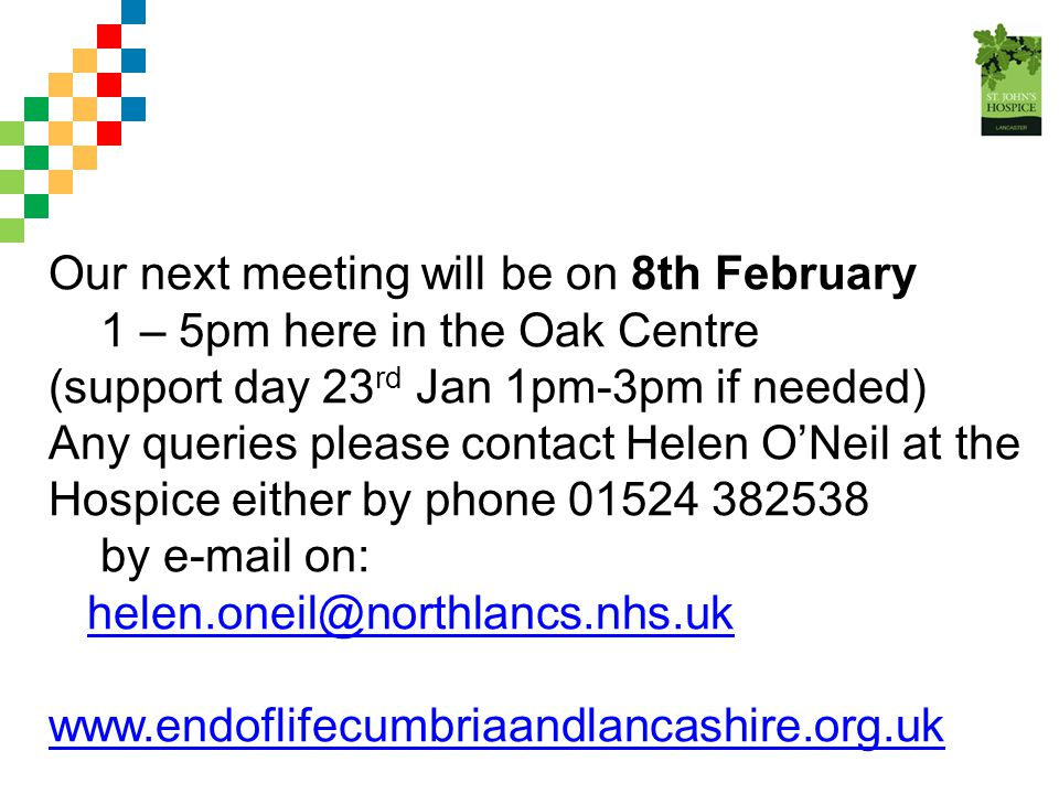 Our next meeting will be on 8th February