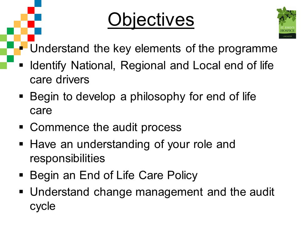 Objectives Understand the key elements of the programme
