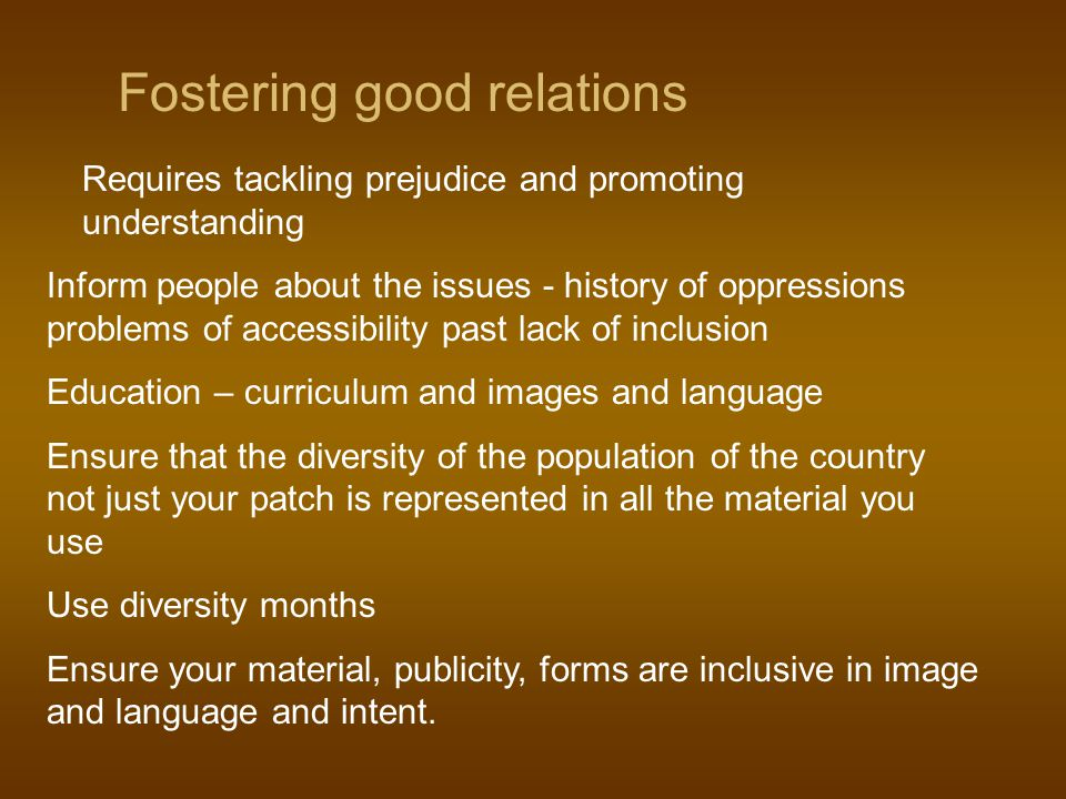 Fostering good relations