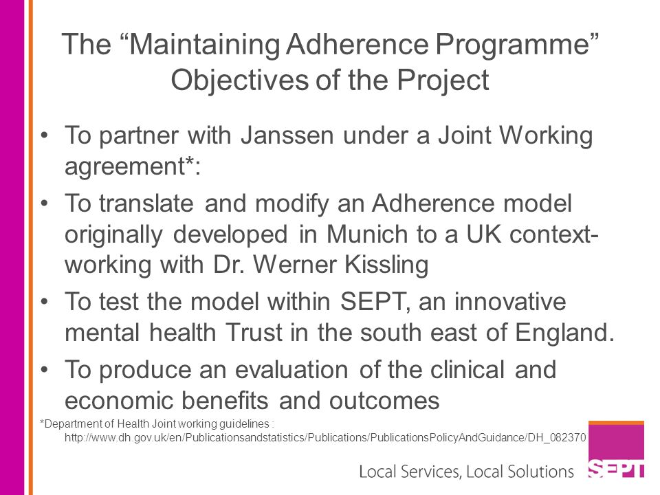 The Maintaining Adherence Programme Objectives of the Project