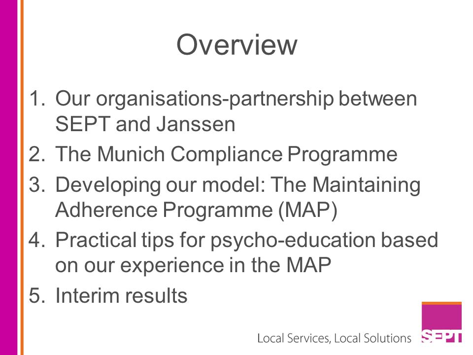 Overview Our organisations-partnership between SEPT and Janssen