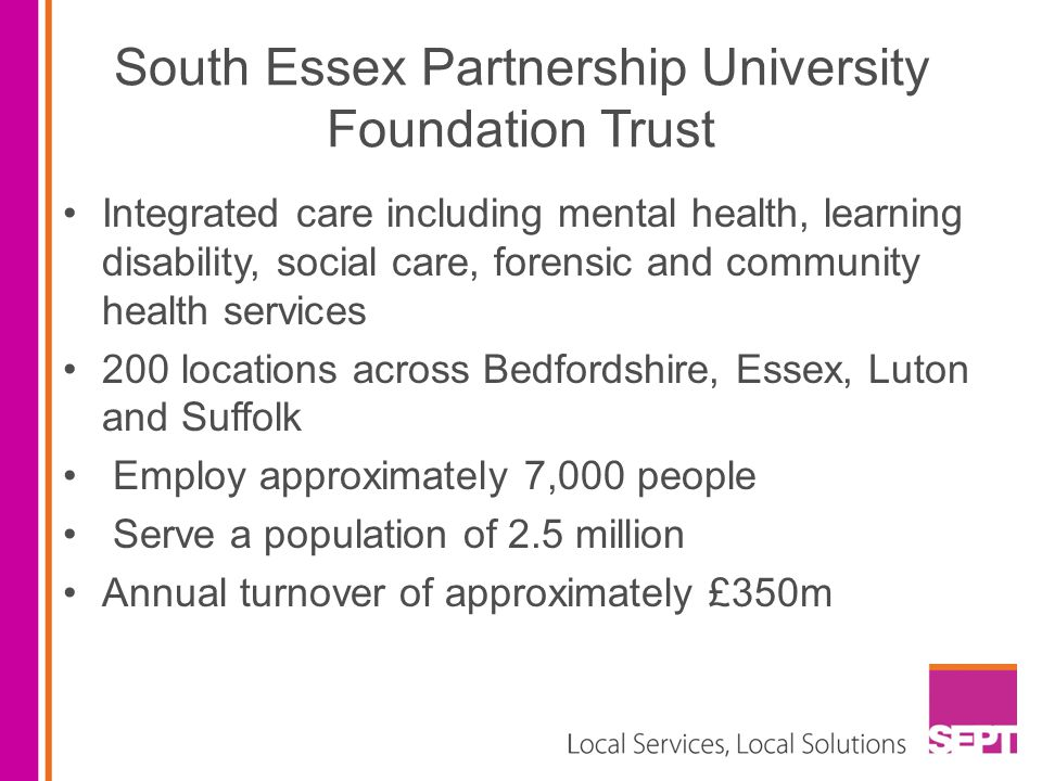 South Essex Partnership University Foundation Trust