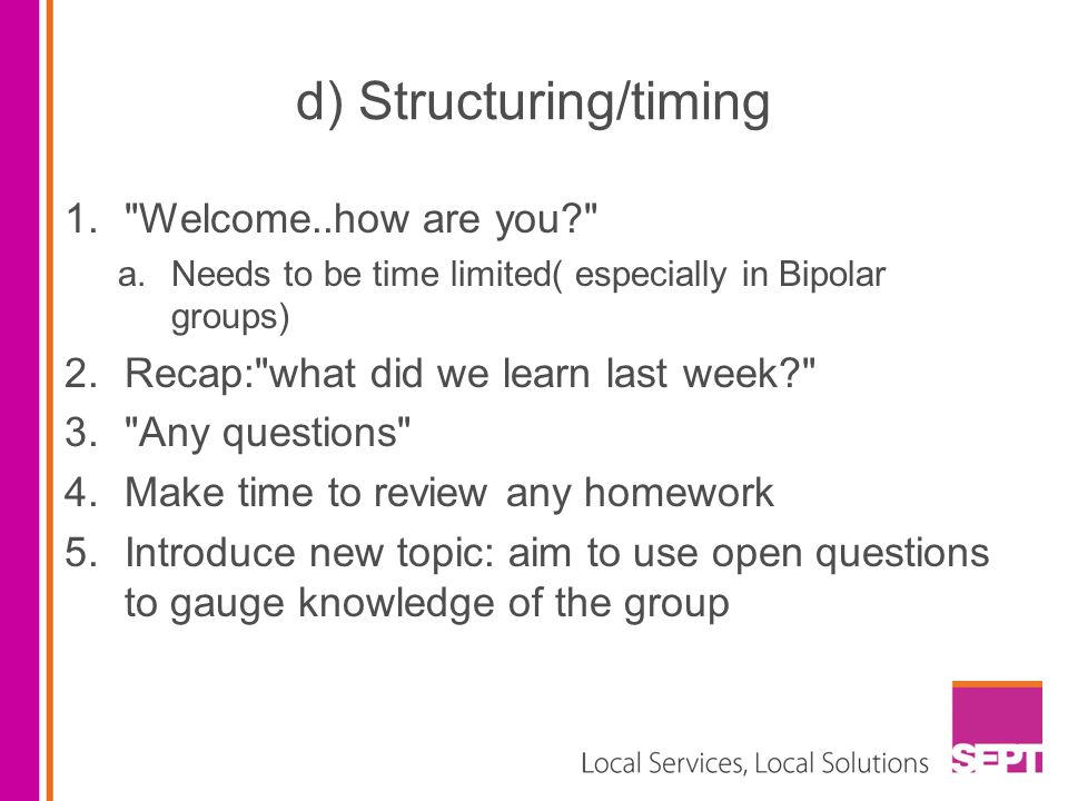 d) Structuring/timing