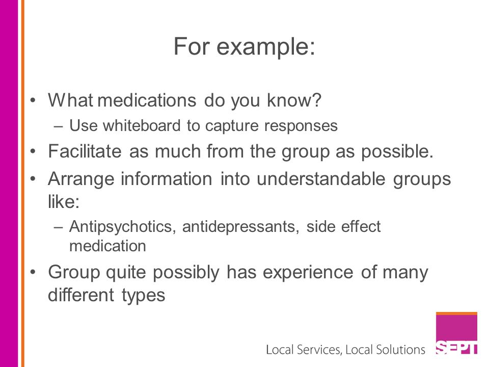 For example: What medications do you know