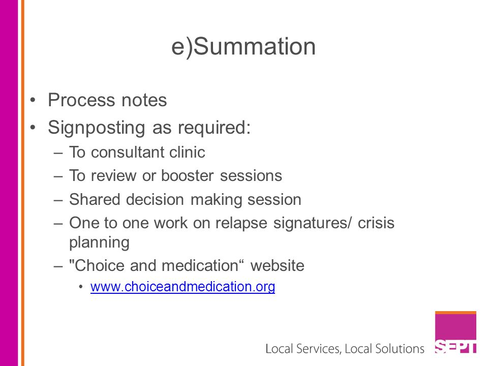 e)Summation Process notes Signposting as required: