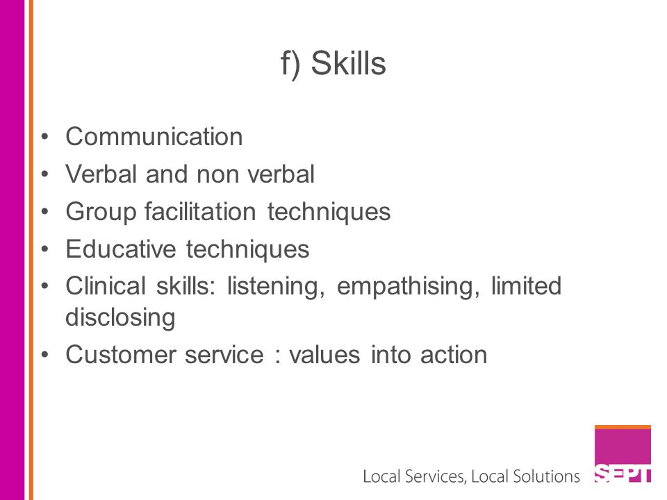 f) Skills Communication Verbal and non verbal