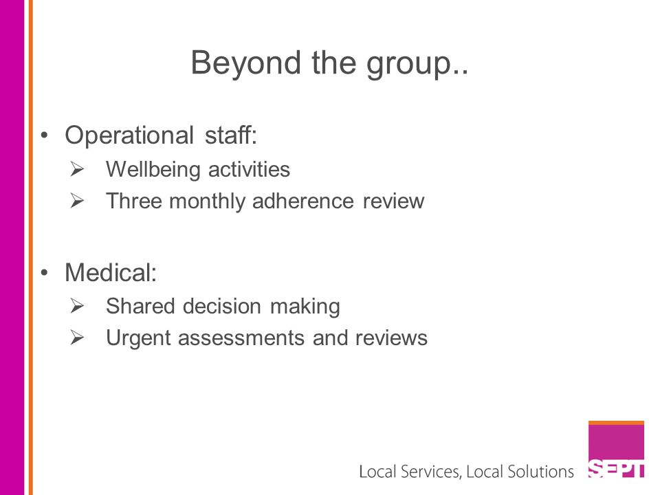 Beyond the group.. Operational staff: Medical: Wellbeing activities