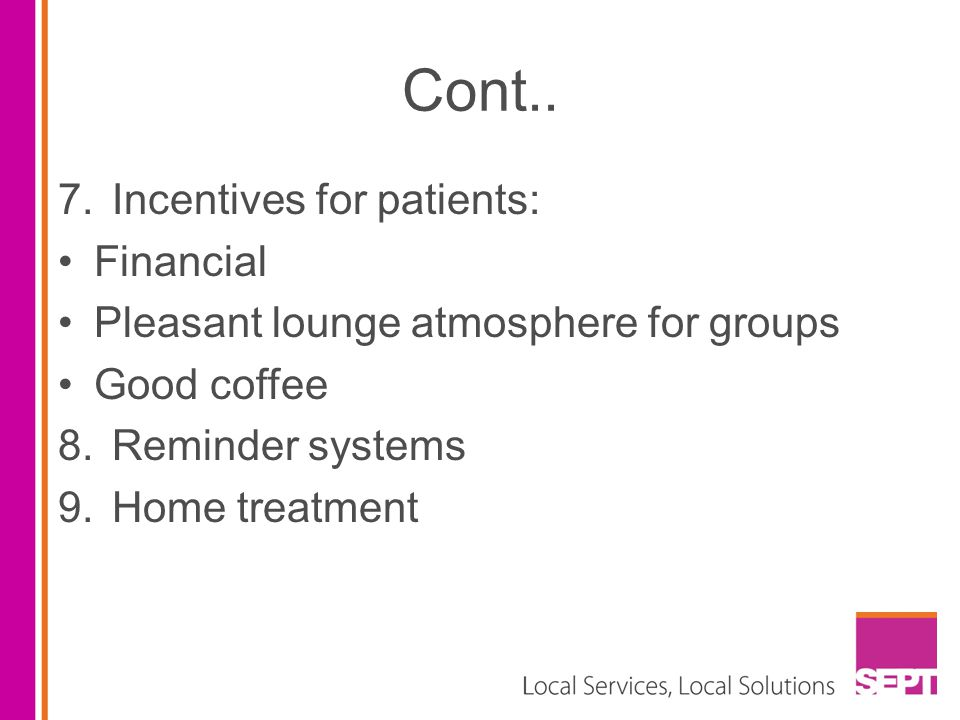 Cont.. Incentives for patients: Financial