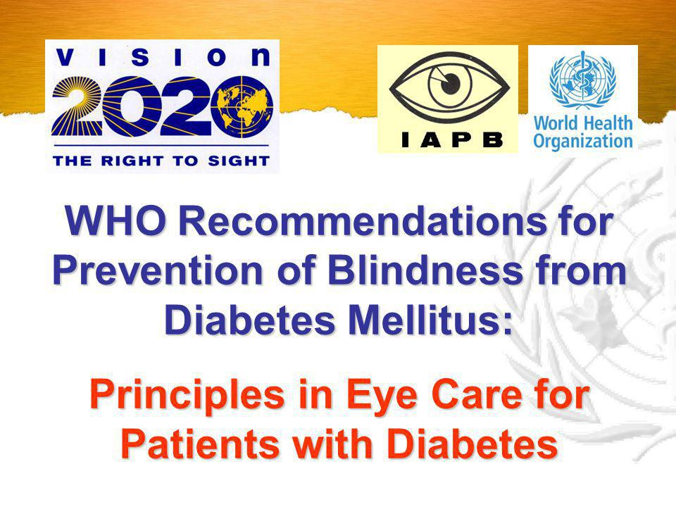Principles in Eye Care for Patients with Diabetes