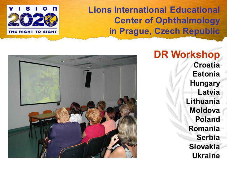 Lions International Educational Center of Ophthalmology in Prague, Czech Republic DR Workshop