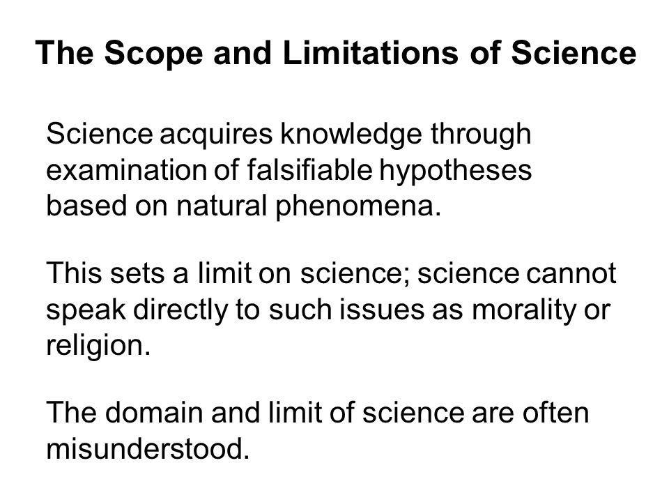 The Scope and Limitations of Science