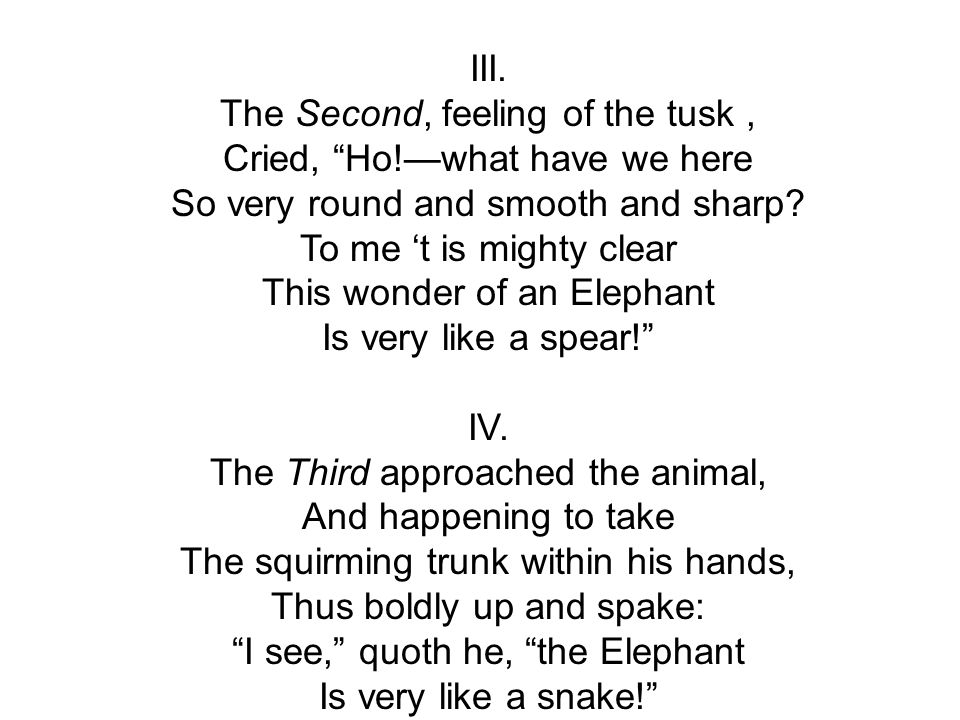 The Second, feeling of the tusk , Cried, Ho!—what have we here