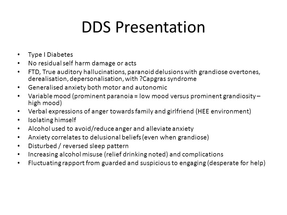 DDS Presentation Type I Diabetes No residual self harm damage or acts