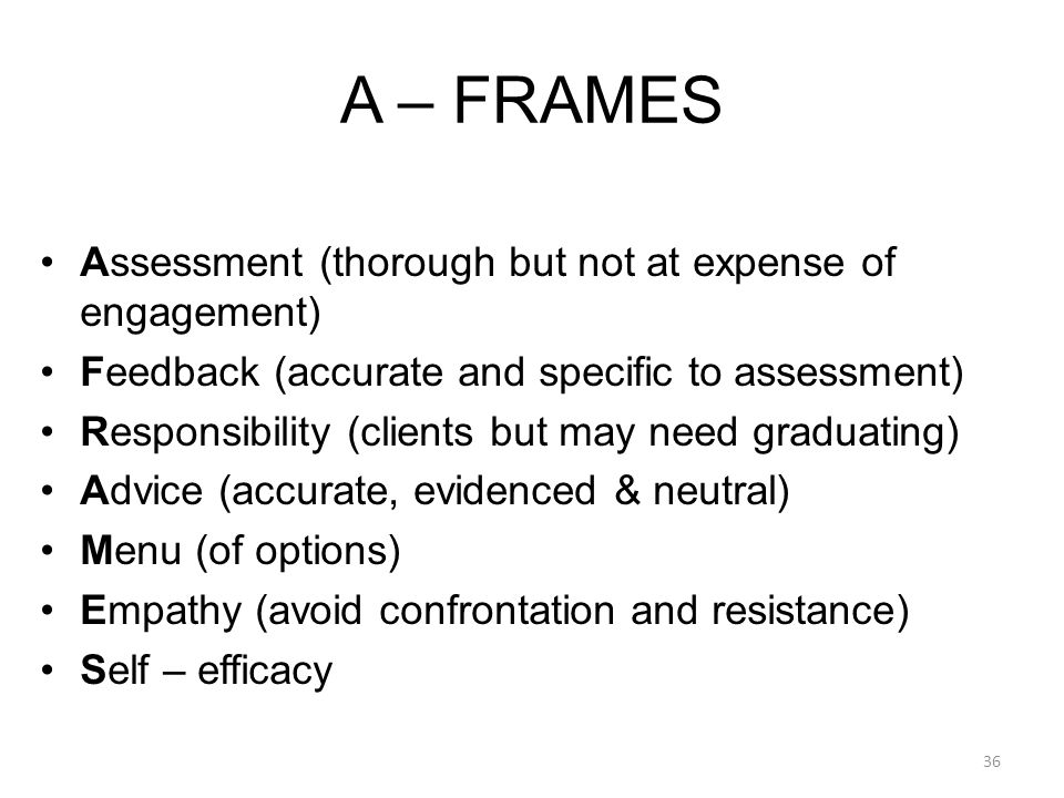 A – FRAMES Assessment (thorough but not at expense of engagement)