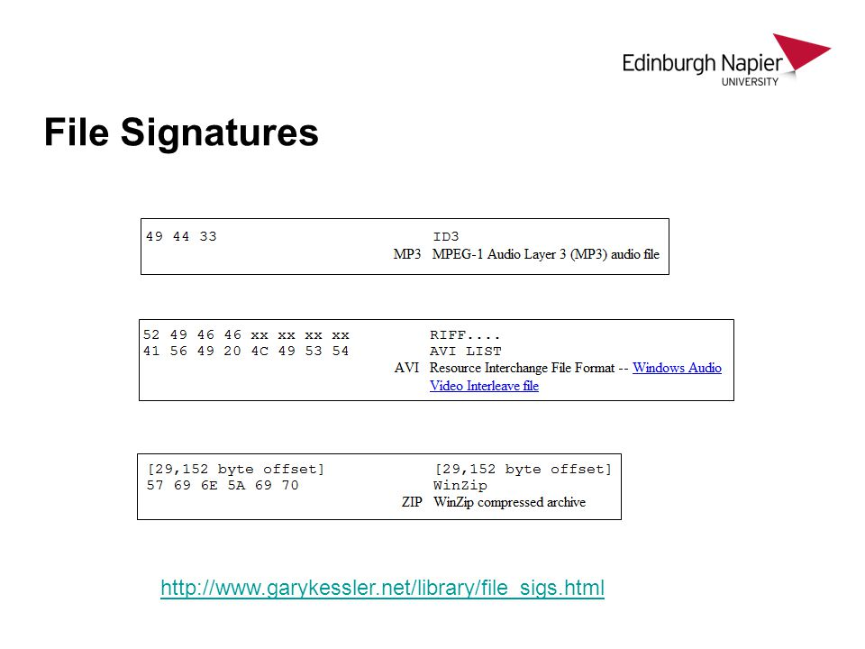 File Signatures http://www.garykessler.net/library/file_sigs.html