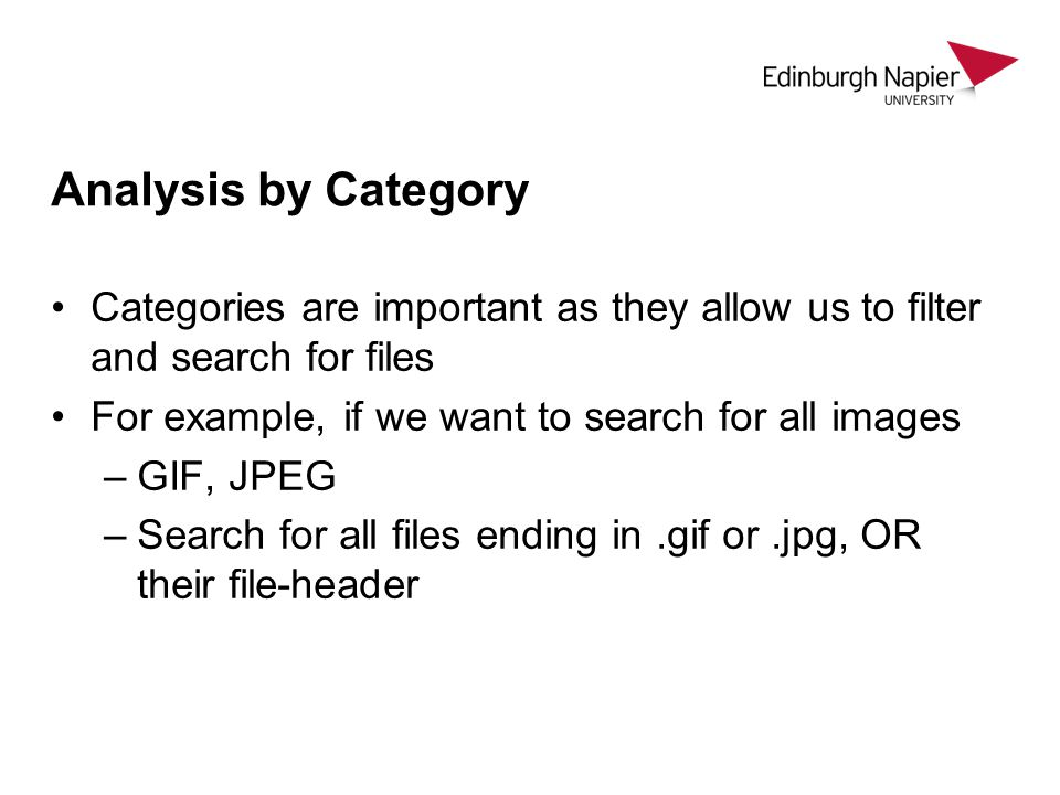 Analysis by Category Categories are important as they allow us to filter and search for files. For example, if we want to search for all images.