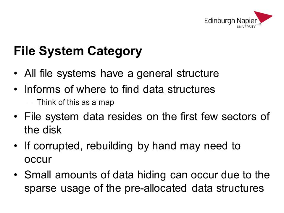 File System Category All file systems have a general structure