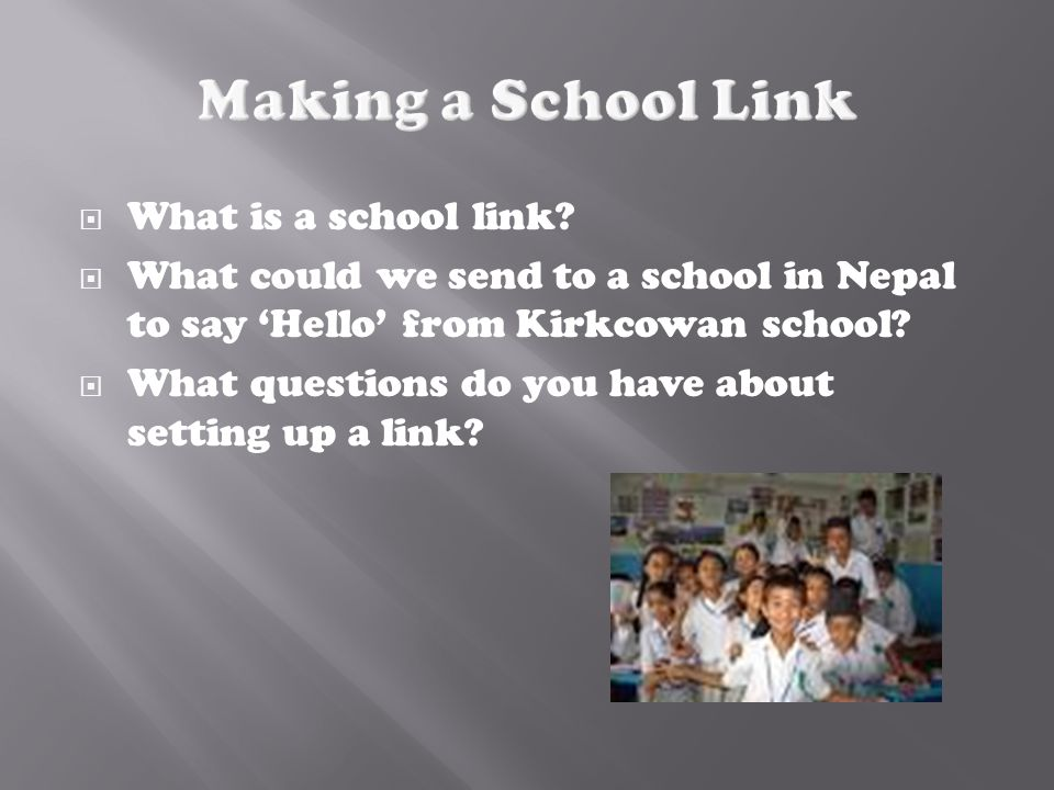 Making a School Link What is a school link