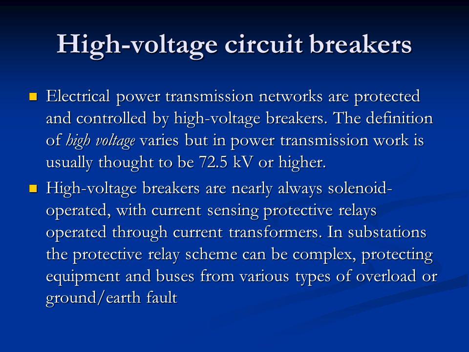 High-voltage circuit breakers