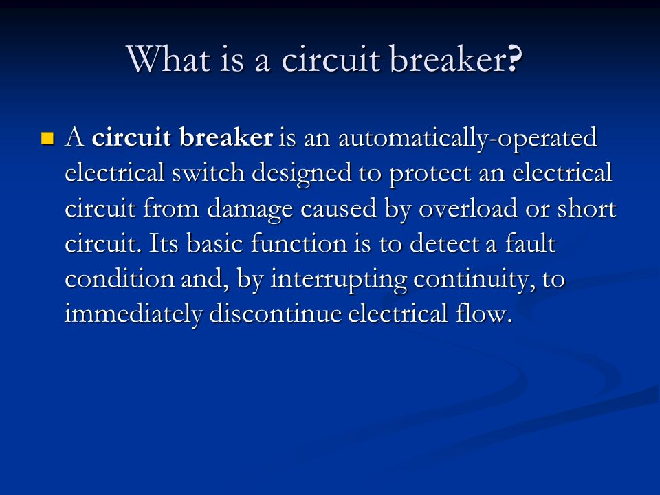 What is a circuit breaker