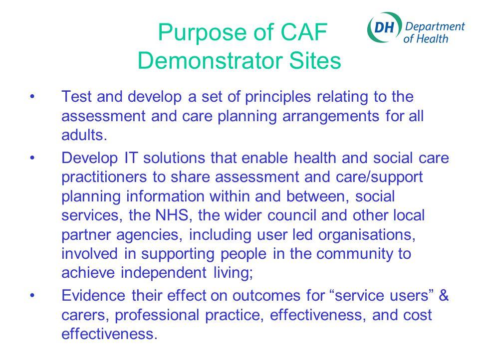 Purpose of CAF Demonstrator Sites